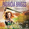 Steal the Dragon Audiobook by Patricia Briggs Narrated by Jennifer James Bradshaw