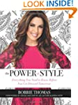 The Power Of Style: Everything You Ne...