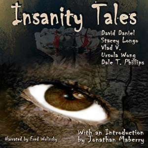 Insanity Tales Audiobook