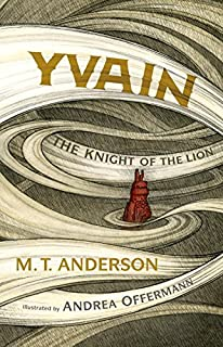 Book Cover: Yvain: The Knight of the Lion