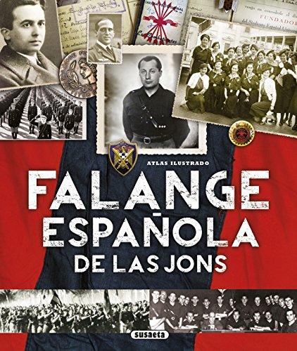 Falange Española de las JONS  (Atlas Ilustrado)