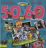 echange, troc Armelle Leroy, Laurent Chollet - L'album de ma jeunesse 50-60