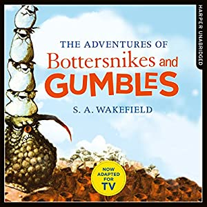 The Adventures of Bottersnikes and Gumbles Audiobook