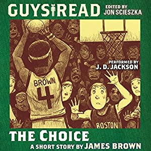 Guys Read: The Choice Audiobook