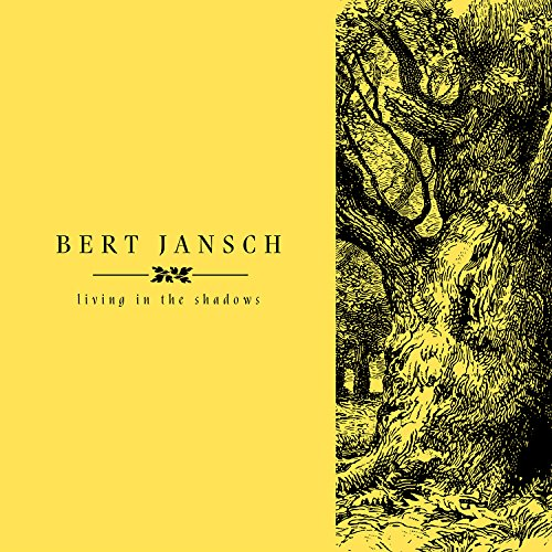 Bert Jansch - Living In The Shadows (4PC)
