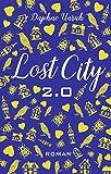Image de Lost City 2.0: Gefährliche Entscheidung