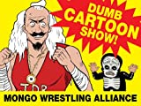Mongo Wrestling Alliance Season 1