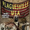 Plaguesville, USA (       UNABRIDGED) by Jim LaVigne Narrated by Fleet Cooper