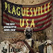 Plaguesville, USA | [Jim LaVigne]
