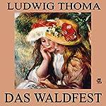 Das Waldfest | Ludwig Thoma