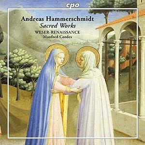 Andreas Hammerschmidt: Sacred Works