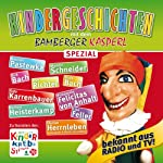 Kindergeschichten Spezial (Bamberger Kasperl) | Florian Herrnleben