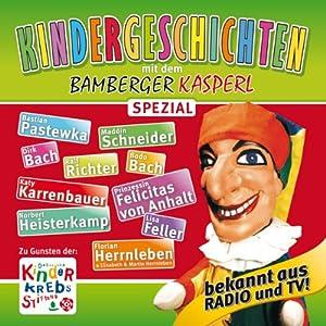 Kindergeschichten Spezial (Bamberger Kasperl) Hörspiel