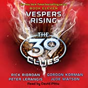Vespers Rising: The 39 Clues, Book 11 | Rick Riordan, Peter Lerangis, Gordon Korman, Jude Watson