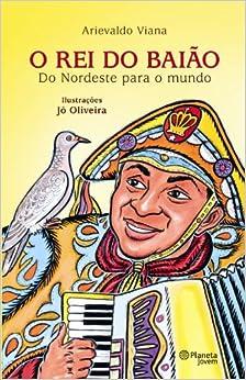 Rei do Baião (Em Portuguese do Brasil) (Portuguese Brazilian