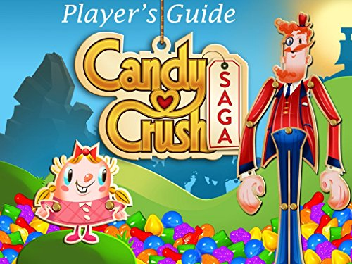Candy Crush Saga: The Sweet,Tasty, Divine, Delicious Unofficial Player's Guide for Secret Tips, Tricks and Hints! (Kings Soda Crush compare prices)