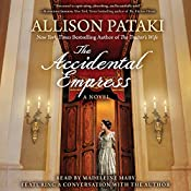 The Accidental Empress | [Allison Pataki]