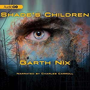 Shade's Children Audiobook