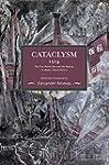 Cataclysm 1914: The First World War a...