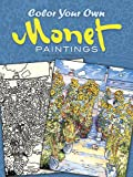img - for Color Your Own Monet Paintings (Dover Art Coloring Book) book / textbook / text book