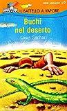 Buchi Nel Deserto/ Holes (Il Battello a Vapore Serie Arancio) (Italian Edition)