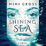 Shining Sea   Mimi Cross