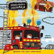 Das Feuerwehrgeheimnis (Detektivbüro LasseMaja 23) Hörbuch von Martin Widmark Gesprochen von: Jens Wawrczeck