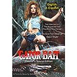 Gator Bait (Director's Edition)