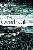 The Overhaul (English Edition)
