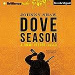 Dove Season | Johnny Shaw