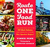 img - for Route One Food Run: A Rollicking Tour of the 100 Best Road Trip Eats from Connecticut to Maine book / textbook / text book