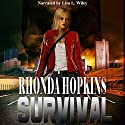 Survival: Survival Series Book 1 Audiobook by Rhonda Hopkins Narrated by Lisa L. Wiley
