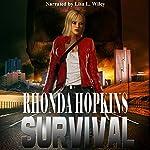 Survival: Survival Series Book 1 | Rhonda Hopkins