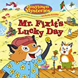 img - for Mr. Fixit's Lucky Day (Busytown Mysteries) book / textbook / text book