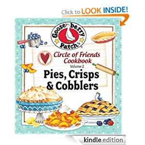 Circle of Friends - 25 Pie, Crisp & Cobbler Recipes