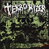 Darker Days Ahead Terrorizer
