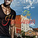 The Heartbreaker: The Hearts of Braden, Book 2 Audiobook by Tricia Andersen Narrated by Chaz Allen