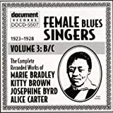 Female Blues Singers, Vol. 3: 1923-1928