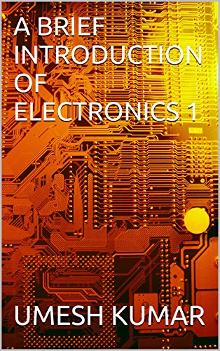 A Brief Introduction Of Electronics 1