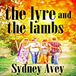 The Lyre and the Lambs | Sydney Avey