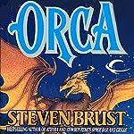 Orca: Vlad Taltos, Book 7 | Steven Brust