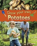 Helen Lanz Grow Your Own: Potatoes