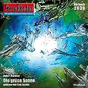 Die grüne Sonne (Perry Rhodan 2639)   Hubert Haensel