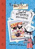 My Unwilling Witch Gets Cooking (Rumblewick Diaries)