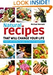 Natural Recipes That Will Change Your...