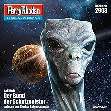 Der Bund der Schutzgeister (Perry Rhodan 2903) Hörbuch von Kai Hirdt Gesprochen von: Florian Seigerschmidt