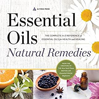 Book Cover: Essential Oils Natural Remedies: The Complete A-Z Reference of Essential Oils for Health and Healing