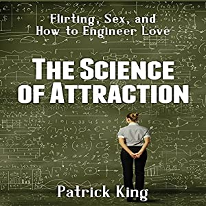 The Science of Attraction Audiobook