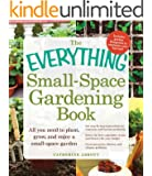 The Everything Small-Space Gardening Book (Everything (Home Improvement))