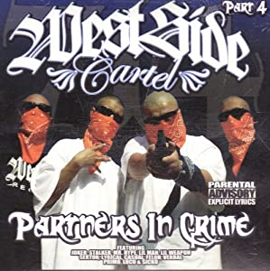 Westside Cartel [Partners in Crime]